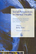 Social Perspectives in Mental Health 1st Edition 9781843102205 184310220X