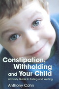 Constipation, Withholding and Your Child 1st edition 9781843104919 1843104911