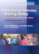 Remembering Yesterday, Caring Today 1st edition 9781843106494 1843106493