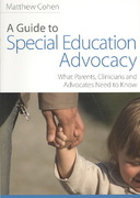 A Guide to Special Education Advocacy 1st edition 9781843108931 1843108933