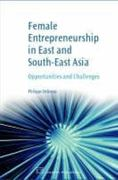 Female Entrepreneurship in East and South-East Asia 0 9781843343981 1843343983