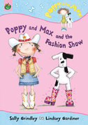 Poppy and Max and the Fashion Show 0 9781843623939 1843623935