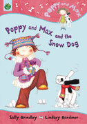 Poppy and Max and the Snow Dog 0 9781843624042 1843624044