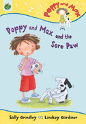 Poppy and Max and the Sore Paw 0 9781843624059 1843624052