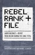 Rebel Rank and File 0 9781844671748 1844671747