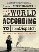 The World According to Tomdispatch 0 9781844672578 1844672573