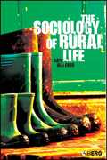 The Sociology of Rural Life 1st Edition 9781845201388 1845201388