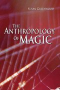 The Anthropology of Magic 1st Edition 9781845206710 1845206711
