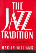 The Jazz Tradition 2nd Edition 9780195078169 0195078160