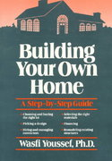 Building Your Own Home 1st edition 9780471635611 0471635618