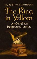 The King in Yellow and Other Horror Stories 1st Edition 9780486437507 0486437507