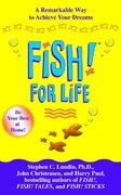 Fish! for Life 1st edition 9781401300715 1401300715