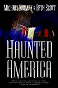 Haunted America 1st edition 9780765319678 0765319675