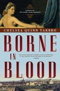 Borne in Blood 1st edition 9780765317148 0765317141