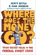 Where Does the Money Go? 0 9780061241871 0061241873