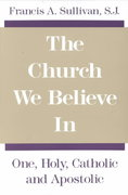 The Church We Believe In 1st Edition 9780809130399 0809130394