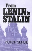 From Lenin to Stalin 2nd Edition 9780873488846 0873488849