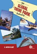 The Global Theme Park Industry 0 9781845932084 1845932080