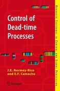 Control of Dead-Time Processes 1st edition 9781846288289 1846288282