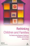 Rethinking Children and Families 1st edition 9781847060808 1847060803