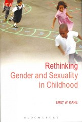 Rethinking Gender and Sexuality in Childhood 1st Edition 9781847060822 184706082X