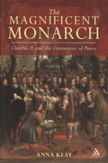 The Magnificent Monarch 1st edition 9781847252258 1847252257