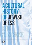 A Cultural History of Jewish Dress 1st edition 9781847882868 1847882862