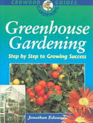 Greenhouse Gardening 2nd edition 9781852239763 185223976X