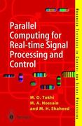 Parallel Computing for Real-Time Signal Processing and Control 1st edition 9781852335991 1852335998