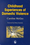 Childhood Experiences of Domestic Violence 1st Edition 9781846422638 1846422639