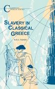 Slavery in Classical Greece 2nd Edition 9781853991349 1853991341