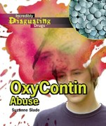 OxyContin Abuse 0 9781404219540 1404219544
