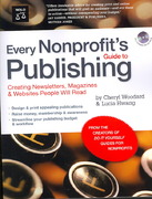 Every Nonprofit's Guide to Publishing 1st edition 9781413306583 1413306586