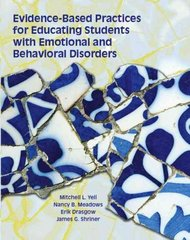 Evidence Based Practices for Educating Students with Emotional and Behavioral Disorders 1st Edition 9780130968234 0130968234
