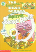 The Berenstain Bear Scouts and the Sinister Smoke Ring 0 9780590944731 0590944738