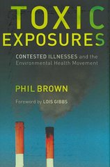 Toxic Exposures 1st edition 9780231129480 0231129483