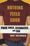 Nothing Feels Good 1st edition 9780312308636 0312308639