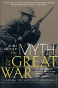 Myth of the Great War 0 9780060084332 0060084332