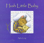 Hush Little Baby 0 9780811814164 0811814165