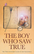 The Boy Who Saw True 0 9781844131501 1844131505