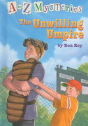 A to Z Mysteries: The Unwilling Umpire 0 9780375913709 037591370X