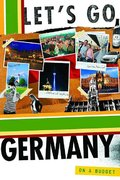 Let's Go Germany 13th Edition 13th edition 9780312360702 0312360703