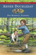 Abner Doubleday 2nd edition 9781882859498 1882859499