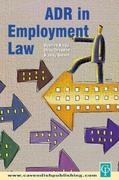 ADR in Employment Law 1st edition 9781859417782 1859417787