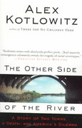 The Other Side of the River 1st Edition 9780385477215 038547721X