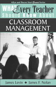 What Every Teacher Should Know About Classroom Management 1st Edition 9780205380640 0205380646