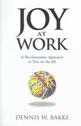 Joy at Work 1st Edition 9780976268604 0976268604