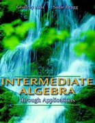 Intermediate Algebra through Applications 0 9780201312249 0201312247