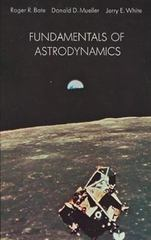 Fundamentals of Astrodynamics 1st Edition 9780486600611 0486600610