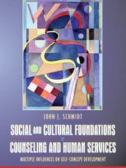 Social and Cultural Foundations of Counseling and Human Services 1st Edition 9780205403332 0205403336